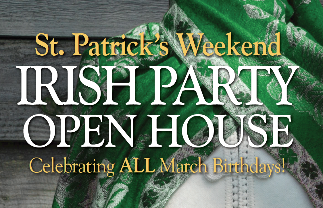 St. Patrick's Weekend Irish Party Open House