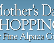 Mother's Day Shopping for Fine Alpaca Gifts